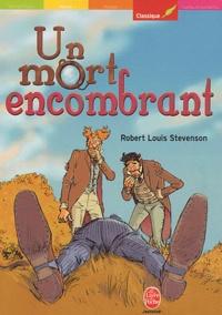 Robert Louis Stevenson - Un mort encombrant.