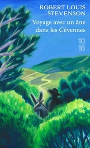 Robert-Louis STEVENSON - Voyages avec un âne dans les Cévennes (Edition Spéciale).
