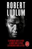 Robert Ludlum - La Mémoire dans la peau ; La Mort dans la peau ; La Vengeance dans la peau - La trilogie Jason Bourne.
