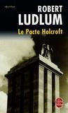 Robert Ludlum - Le Pacte Holcroft.