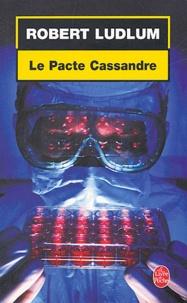 Robert Ludlum - Réseau Bouclier Tome 2 : Le Pacte Cassandre.