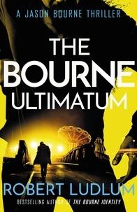Robert Ludlum - The Bourne Ultimatum.