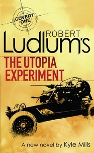 Robert Ludlum - The Utopia Experiment.