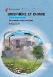 Robert Luft - Biosphère et chimie - Un laboratoire naturel.