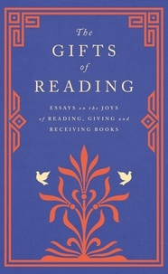 Robert Macfarlane et William Boyd - The Gifts of Reading.