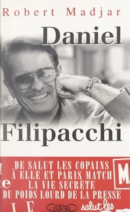 Robert Madjar et Pascal Vandeputte - Daniel Filipacchi.