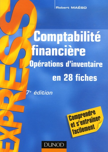 Robert Maéso - Comptabilité financière - Opérations d'inventaire en 28 fiches.