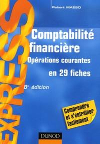 Robert Maéso - Comptabilité financière - Opérations courantes en 29 fiches.
