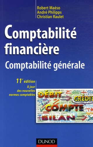 Robert Maéso et André Philipps - Comptabilité financière - Comptabilité générale.