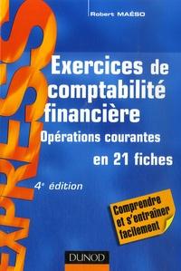 Robert Maéso - Exercices de comptabilité financière - Opérations courantes.