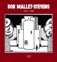 Robert Mallet-Stevens - Rob Mallet-Stevens 1917-1940.