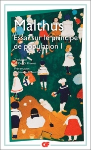 Robert Malthus - Essai sur le principe de population - Tome 1.