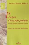 Robert Malthus - Principes d'économie politique - Suivis des définitions en économie politique.