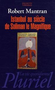 Istanbul au siècle de Soliman le Magnifique.pdf