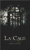 Robert Manuel - La cage.