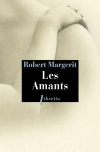 Robert Margerit - Les amants.