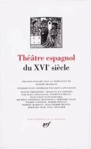 Robert Marrast - Théâtre espagnol du XVIe siècle.