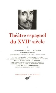 Robert Marrast - Théâtre espagnol du XVIIe siècle - Tome 1.