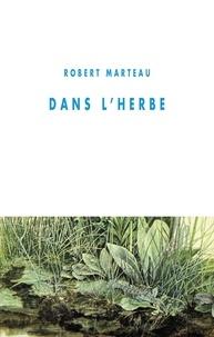 Robert Marteau - Dans l'herbe.