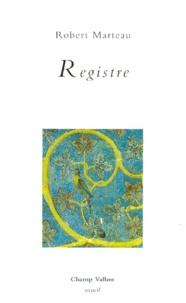 Robert Marteau - Registre - Liturgie 3, 1993-1995.