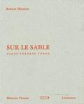 Robert Marteau - Sur le sable - Toros toreros toreo.