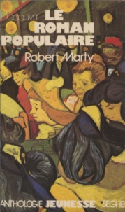 Robert Marty - Découvrir le roman populaire.