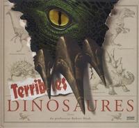 Robert Mash - Terribles dinosaures.