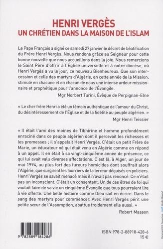 Henri Vergès. Un chrétien dans la maison de l'islam