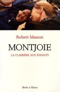Robert Masson - Montjoie - La clairière aux enfants.