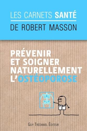 Prévenir et soigner naturellement l'ostéoporose