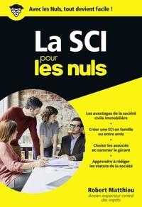 Robert Matthieu - La SCI pour les nuls.