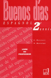 Robert Mazoyer et Reynald Montaigu - Buenos Dias Espagnol 2ème année - Livre du professeur.
