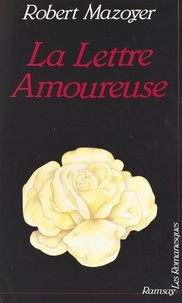 Robert Mazoyer - Une Histoire de la Loire.