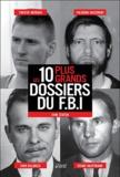 Robert Mc Coy - Les 10 plus grands dossiers du FBI.