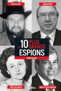 Robert Mc Coy - Les 10 plus grands espions.