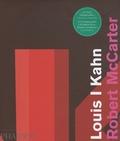 Robert McCarter - Louis I Kahn.
