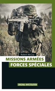 Robert McCoy - Missions armees - forces speciales.