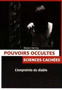 Robert McCoy - Pouvoirs occultes - Sciences cachées.