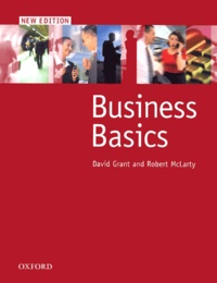 Robert McLarty et David Grant - Business Basics 2001 student's book.