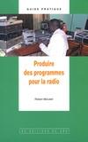 Robert McLeish - Produire des programmes pour la radio.