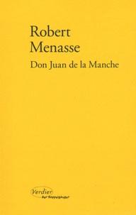 Robert Menasse - Don Juan de la Manche - Ou L'éducation au désir.