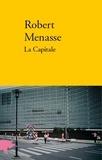 Robert Menasse - La capitale.