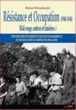Robert Mencherini - Midi rouge, ombres et lumières - Tome 3, Résistance et Occupation (1940-1944).
