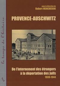 Provence-Auschwitz - De linternement des étrangers à la déportation des juifs (1939-1944).pdf
