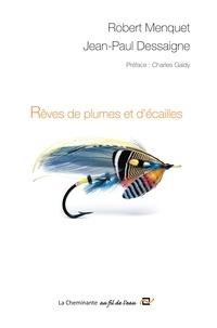 Rêves de plumes et décailles - Mes mouches à saumon.pdf