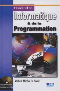 Robert-Michel Di Scala - L'essentiel de l'informatique et de la programmation. 1 Cédérom