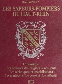Robert Minery - Les Sapeurs-pompiers du Haut-Rhin.
