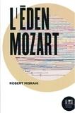 Robert Misrahi - L'Eden Mozart.