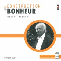 Robert Misrahi - La construction du bonheur. 1 DVD