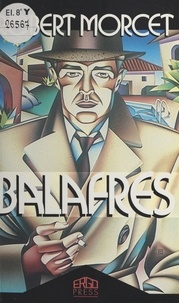 Robert Morcet - Balafres.